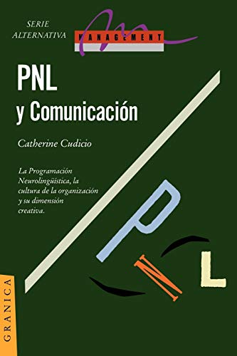 Pnl y Comunicacion: La Dimension Creativa: Catherine Cudicio