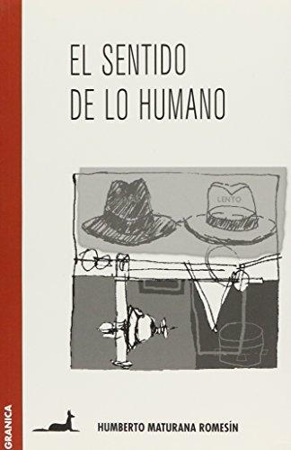 9789506411572: SENTIDO DE LO HUMANO, EL (Spanish Edition)