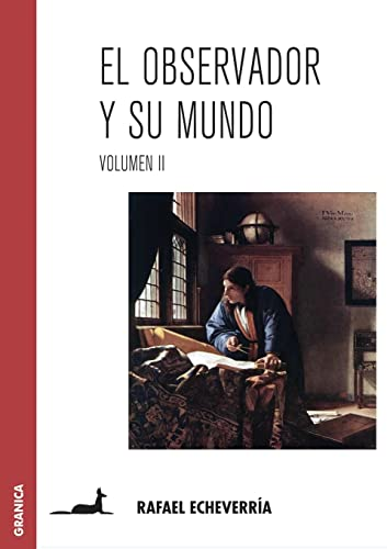 OBSERVADOR Y SU MUNDO  EL VOL/ 2