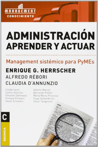 9789506411756: ADMINISTRACION APRENDER Y ACTUAR (Spanish Edition)