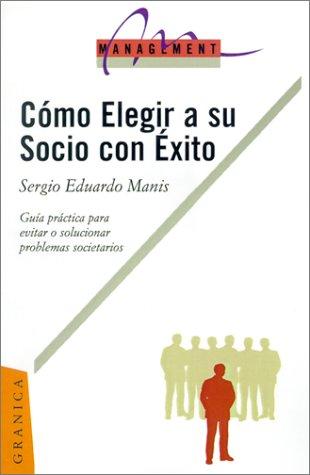 9789506412425: Como Elegir A su Socio Con Exito