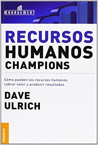 Recursos Humanos Champions: Dave Ulrich