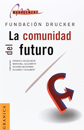 9789506412685: La Comunidad del Futuro