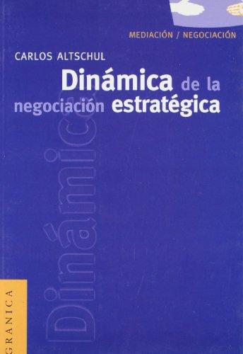 9789506412883: Dinamica de la Negociacion Estrategica (Spanish Edition)
