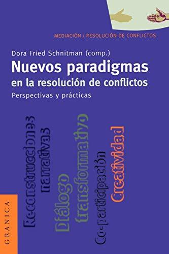 9789506413026: Nuevos Paradigmas en la Resolucion de Conflictos: Perspectivas y Practicas