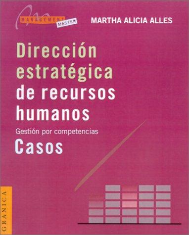9789506413163: Direccion Estrategica de Recursos Humanos: Gestion Por Competencias (Spanish Edition)