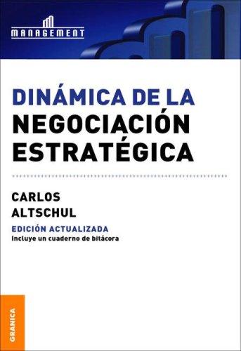 9789506414238: Dinamica de La Negociacion Estrategica (Spanish Edition)