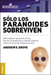 Solo los paranoides sobreviven/ Only the Paranoid: Grove, Andrew