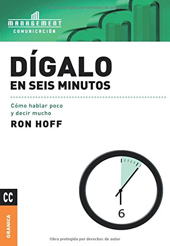 9789506414832: Digalo En Seis Minutos/ Said In Six Minutes (Spanish Edition)
