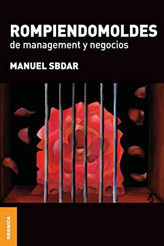 9789506415228: Rompiendomoldes de Management y Negocios (Spanish Edition)