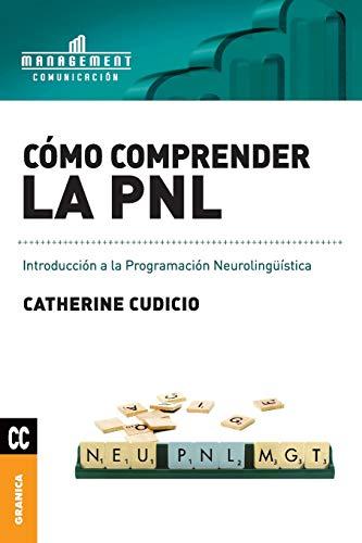 9789506415570: Cómo comprender la PNL (Spanish Edition)