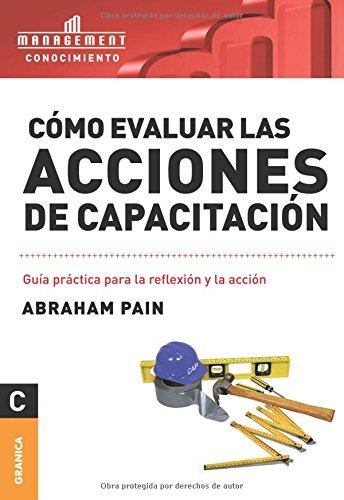 COMO EVALUAR LAS ACCIONES DE CAPACITACION (Paperback)