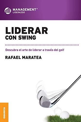 9789506415938: Liderar con swing (Spanish Edition)