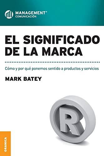 El Significado de La Marca: Mark Batey