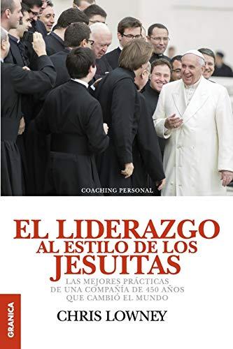9789506418168: El Liderazgo Al Estilo de Los Jesuitas (Spanish Edition)