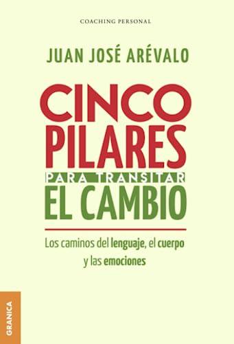 CINCO PILARES P/TRANSITAR EL CAMBIO