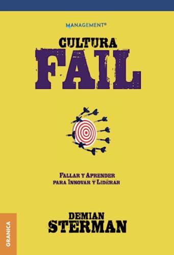 CULTURA FAIL FALLAR Y APRENDER P/INNOVAR