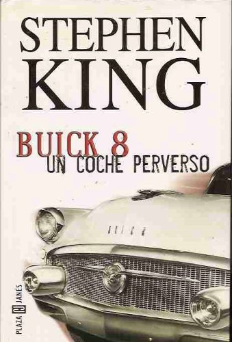 9789506440183: Buick 8 Un Coche Perverso / From A Buick 8 (Spanish Edition)