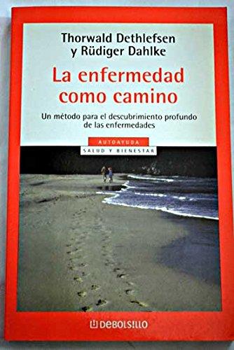 9789506440282: Enfermedad Como Camino (Spanish Edition)