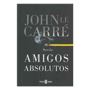 9789506440497: Amigos Absolutos/ Absolute Friends (Spanish Edition)