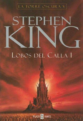 9789506440527: La Torre Oscura V: Lobos del Calla 1 (Spanish Edition)