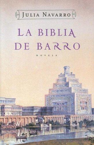 9789506440619: La Biblia De Barro / The Bible of Clay