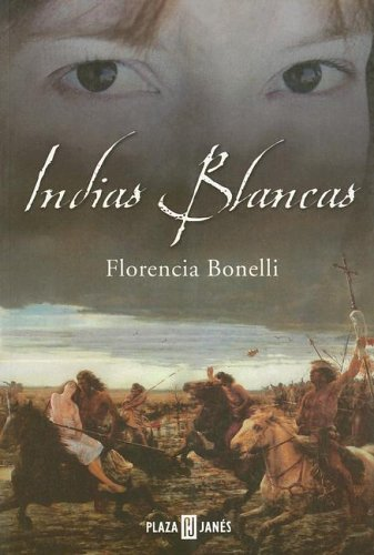 9789506440657: Indias Blancas (Spanish Edition)