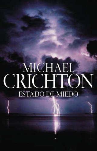 9789506440763: Estado de Miedo (Spanish Edition)