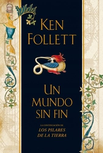 Un Mundo Sin Fin (Spanish Edition): Follet, Ken