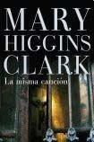 misma cancion la (9789506441326) by MARY HIGGINS CLARK