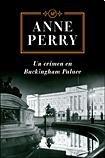 UN CRIMEN EN BUCKINGHAM PALACE (9789506441449) by PERRY ANNE