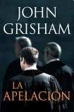 La apelacion: GRISHAM JOHN