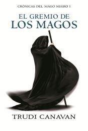 9789506442736: GREMIO DE LOS MAGOS,EL - CRONICAS DEL MAGO NEGRO I