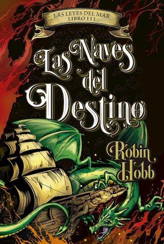 9789506443634: Naves Del Destino (Leyes Del Mar Iii) (Rustico)