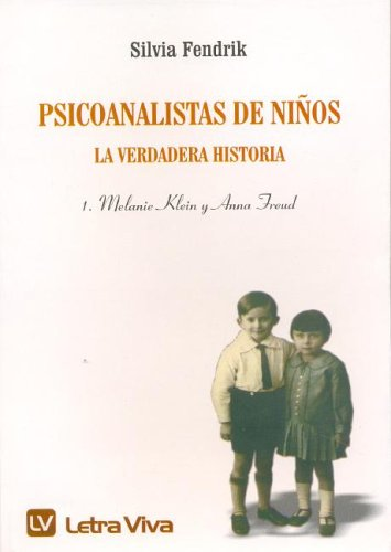 9789506490935: Psicoanalistas de Ninos - La Verdadera Historia (Spanish Edition)