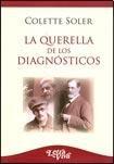 9789506492427: QUERELLA DE LOS DIAGNOSTICOS, LA (Spanish Edition)