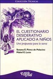 9789506492793: CUESTIONARIO DESIDERATIVO APLICADO A LOS NI?S, EL (Spanish Edition)