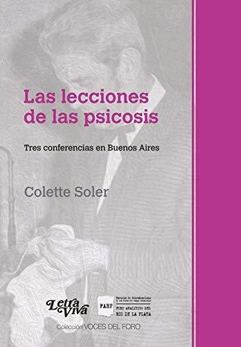 LECCIONES DE LAS PSICOSIS, LAS: SOLER, COLETTE