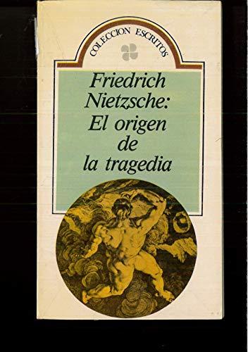 El Origen de La Tragedia (Spanish Edition) (9506530319) by Nietzsche, Friedrich Wilhelm