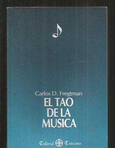 9789506710002: El Tao de La Musica (Spanish Edition)