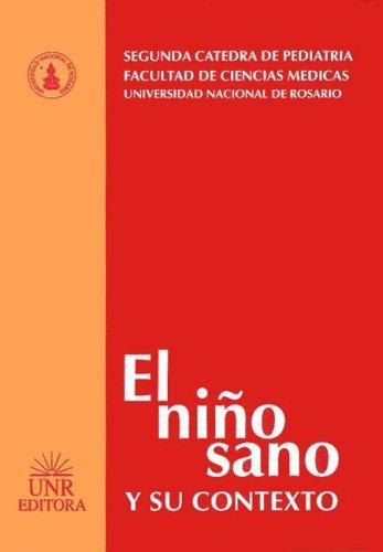 EL NIÑO SANO Y SU CONTEXTO. 2DA. CÁTEDRA DE PEDIATRÍA, FACULTAD DE CIENCIAS M&...