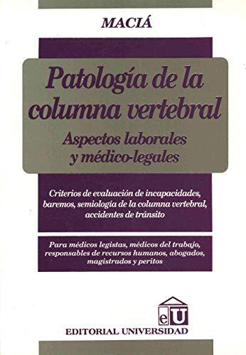 9789506792695: PATOLOGIA DE LA COLUMNA VERTEBRAL. ASPECTOS LABORALES Y MEDICO-LEGALES
