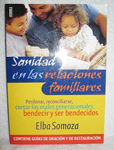 9789506830984: Sanidad En Las Relaciones Familiares