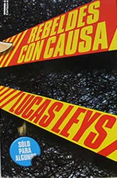 9789506831295: Rebeldes Con Causa