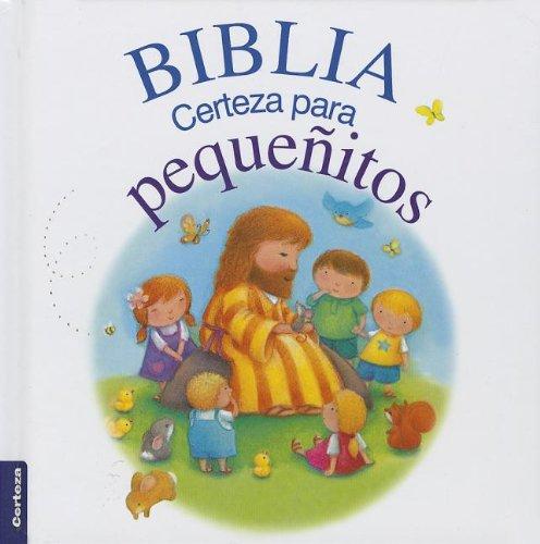 9789506831806: Biblia Certeza para pequeñitos (Spanish Edition)