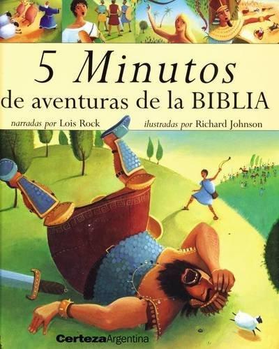 5 minutos de aventuras de la Biblia (Spanish Edition): Rock, Lois