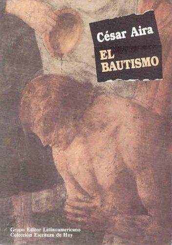 9789506941406: El bautismo (Coleccion Escritura de Hoy)