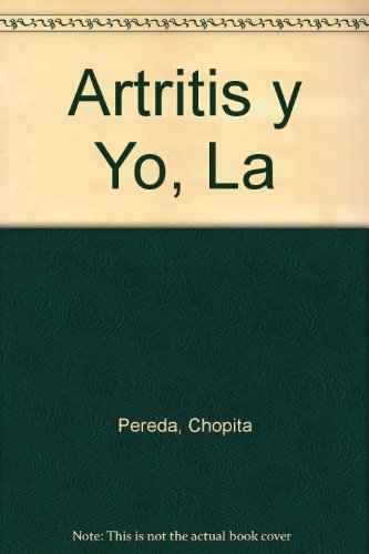 9789506946661: Artritis y Yo, La (Spanish Edition)