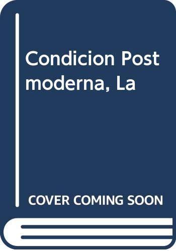 9789506950309: Condicion Postmoderna, La