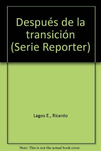 9789506990398: Después de la transición (Serie Reporter) (Spanish Edition)